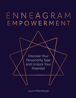 Enneagram Empowerment: Discover Your Personality Type and Unlock Your Potential Cover Image