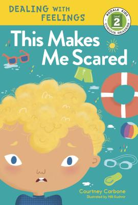 Cover for This Makes Me Scared (Rodale Kids Curious Readers/Level 2 #5)