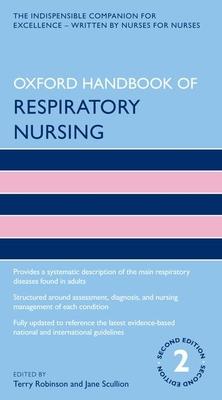 Oxford Handbook of Respiratory Nursing (Oxford Handbooks in Nursing) Cover Image