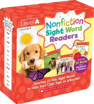Nonfiction Sight Word Readers: Guided Reading Level A (Parent Pack): Teaches 25 key Sight Words to Help Your Child Soar as a Reader! Cover Image