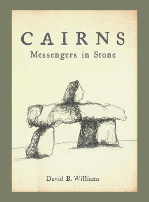 Cairns: Messengers in Stone Cover Image