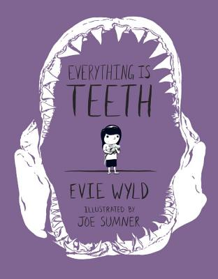 Everything Is Teeth (Pantheon Graphic Novels) Cover Image
