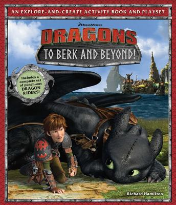 DreamWorks Dragons: To Berk and Beyond!: An Explore-and-Create Activity Book and Play Set Cover Image