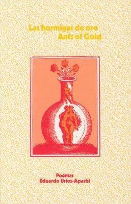 Cover for Las hormigas de oro / Ants of Gold