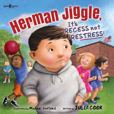 Herman Jiggle: It's Recess Not Restress! Cover Image