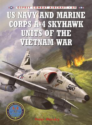 US Navy and Marine Corps A-4 Skyhawk Units of the Vietnam War Cover Image