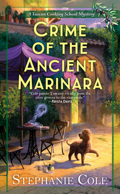Crime of the Ancient Marinara (A Tuscan Cooking School Mystery #2) Cover Image