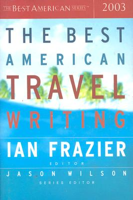 The Best American Travel Writing 2003 Cover