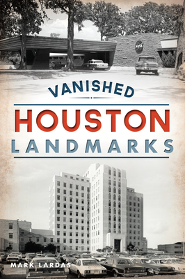 Vanished Houston Landmarks Cover Image
