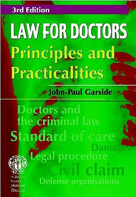 Law for Doctors: Principles and Practicalities Cover Image