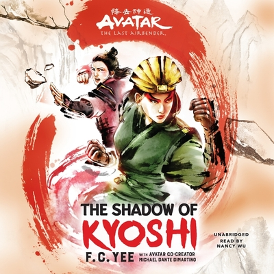 Avatar: The Last Airbender: The Shadow of Kyoshi Lib/E Cover Image