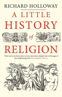 A Little History of Religion (Little Histories) Cover Image