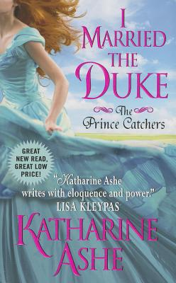 I Married the Duke: The Prince Catchers Cover Image