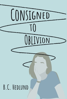 Consigned to Oblivion Cover Image