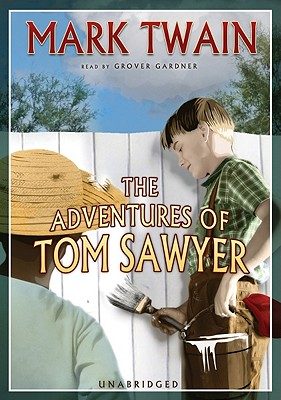 The Adventures of Tom Sawyer [With Headphones] Cover Image