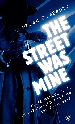 The Street Was Mine Cover
