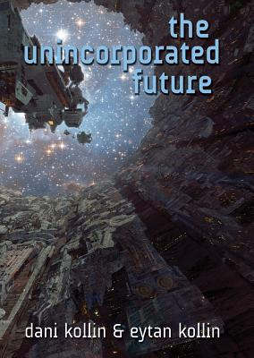 The Unincorporated Future Cover