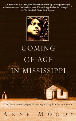 Coming of Age in Mississippi: The Classic Autobiography of a Young Black Girl in the Rural South Cover Image