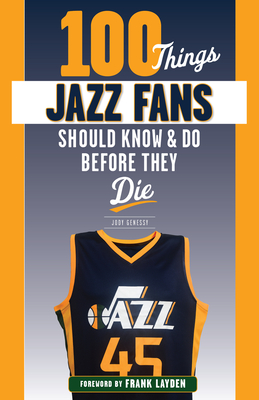 100 Things Jazz Fans Should Know & Do Before They Die (100 Things...Fans Should Know) Cover Image