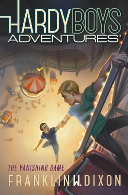 Cover for The Vanishing Game (Hardy Boys Adventures #3)