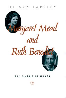 Margaret Mead and Ruth Benedict: The Kinship of Women Cover Image