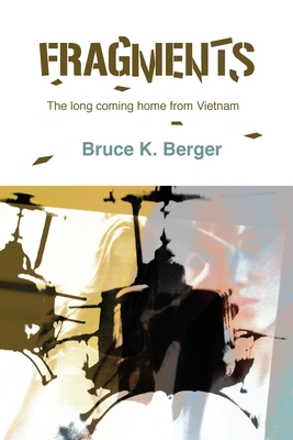 Fragments: The long coming home from Vietnam Cover Image
