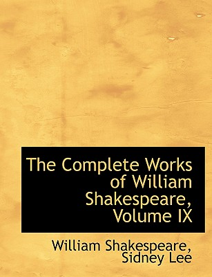 Cover for The Complete Works of William Shakespeare, Volume IX