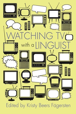 Watching TV with a Linguist (Television and Popular Culture) Cover Image
