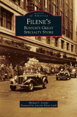 Filene's: Boston's Great Specialty Store Cover Image