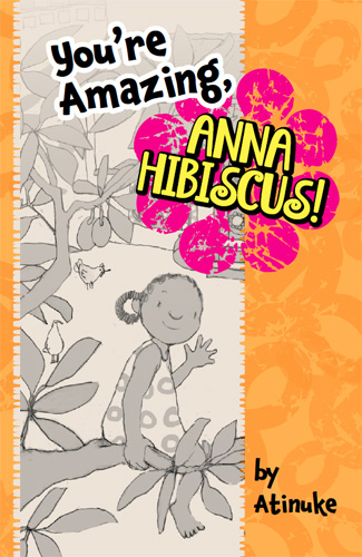 You're Amazing, Anna Hibiscus! Cover Image