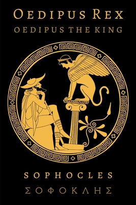 Oedipus Rex (Oedipus the King) Cover Image