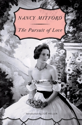 The Pursuit of Love (Radlett and Montdore #1) Cover Image