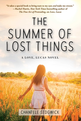 The Summer of Lost Things (A Love, Lucas Novel #4) Cover Image