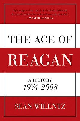 The Age of Reagan: A History, 1974-2008 Cover Image