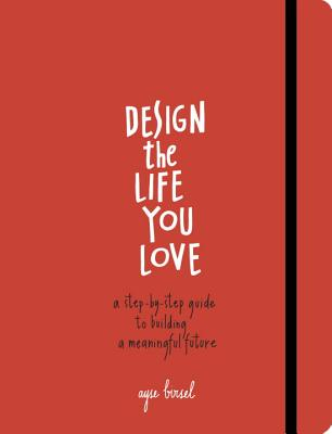 Design the Life You Love Cover