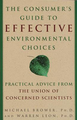The Consumer's Guide to Effective Environmental Choices Cover