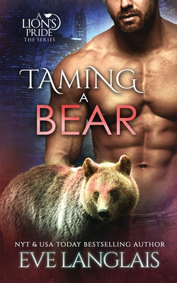 Taming a Bear (Lion's Pride #11) Cover Image