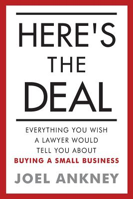 Here's The Deal: Everything You Wish a Lawyer Would Tell You About Buying a Small Business Cover Image