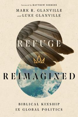 Refuge Reimagined: Biblical Kinship in Global Politics Cover Image