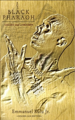 I, Black Pharaoh: Golden Age of Triumph Cover Image
