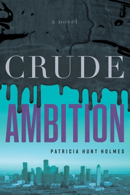 Crude Ambition Cover Image