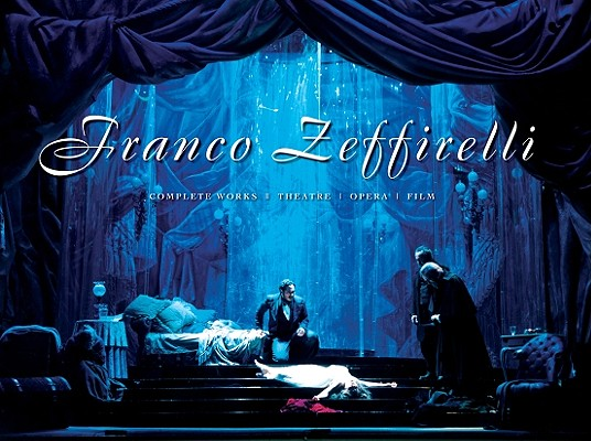 Franco Zeffirelli: Complete Works [With DVD] Cover Image