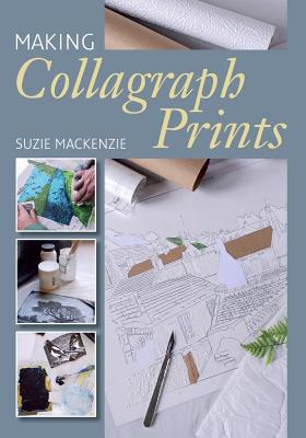Making Collagraph Prints Cover Image