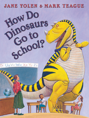 How Do Dinosaurs Go to School? Cover