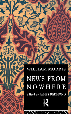 News from Nowhere (Routledge English Texts) Cover Image