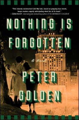 Nothing Is Forgotten: A Novel Cover Image