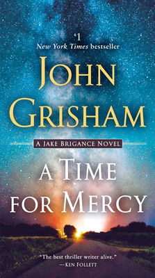 A Time for Mercy: A Jake Brigance Novel Cover Image