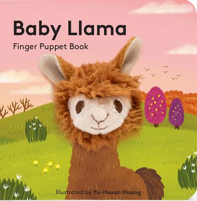 Baby Llama: Finger Puppet Book: (Finger Puppet Book for Toddlers and Babies, Baby Books for First Year, Animal Finger Puppets) Cover Image