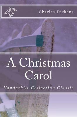 A Christmas Carol: Vanderbilt Collection Classic Cover Image