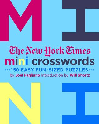 The New York Times Mini Crosswords, Volume 3: 150 Easy Fun-Sized Puzzles Cover Image